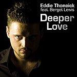Eddie Thoneick Deeper Love (4-Track Maxi-Single)