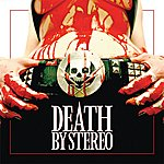 Death By Stereo I Sing For You (Single)