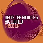 Denis The Menace Fired Up (4-Track Maxi-Single)