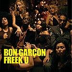 Bon Garçon Freek U (10-Track Maxi-Single)