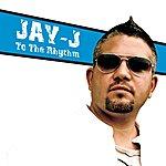 Jay-J To The Rhythm (3-Track Maxi-Single)