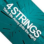 4 Strings Take Me Away (Into The Night) (13-Track Maxi-Single)