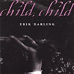 Erik Darling Child Child