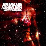 Armand Van Helden I Want Your Soul (15-Track Maxi-Single)