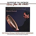 Madjid Khaladj Anthology Of Iranian Rhythms, Volume 2, Daf (Mystical Drum), Dayré & Zang-E Saringôshti
