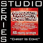 Big Daddy Weave Christ Is Come (Studio Series Performance Tracks)