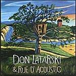 Don Latarski Don Latarski & Rue D'acoustic