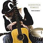 Don Latarski Acoustica Funkus