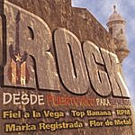 Rock Desde Puerto Rico Para El Mundo