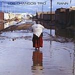 Los Changos Trio Ñann