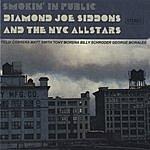 Diamond Joe Siddons Smokin' In Public