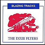 The Dixie Flyers Blazing Tracks