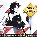 Darcie Deaville Livin' On The Lucky Side