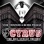 Cyrus The Don Streat Theory