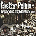 Castor & Pollux Guts And Garbage: A Collection Of Sh*t