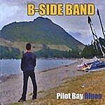 The B Side Pilot Bay Blues.