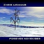 Chris Manning Forever November