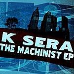 K-Sera The Machinist - Ep