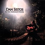Dan Sistos In The Midnight Hours