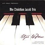 Christian Jacob Styne & Mine