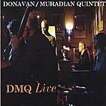 Donavan/Muradian Quintet Dmq Live