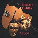 Django's Cadillac New Wheels