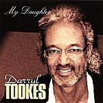 Darryl Tookes My Daughter