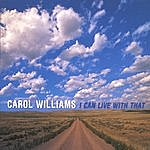 Carol Williams I Can Live With That