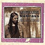 Laura Love Negrass
