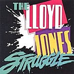 Lloyd Jones The Lloyd Jones Struggle