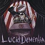 Lucid Dementia Trickery