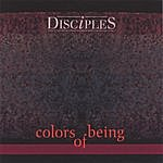 Disciples Colors Of Being