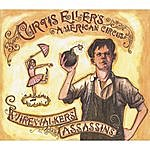 Curtis Eller's American Circus Wirewalkers And Assassins