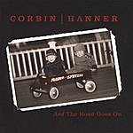 Corbin Hanner And The Road Goes On