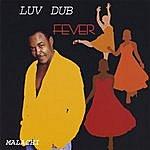 Malachi Luv Dub Fever