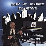 Dale Bruning Music Of Gershwin, By George!