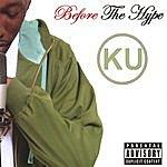 KU Before The Hype