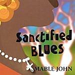 Mable John Sanctified Blues