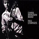 Chris Bergson Band Fall Changes