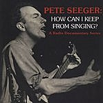 David Dunaway Pete Seeger: How Can I Keep From Singing?