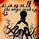 Cage9 The Onyx Inch - Ep