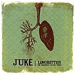 Juke Lungbutter - The Blues Basement Tapes