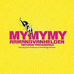 Armand Van Helden My My My (4-Track Maxi-Single)
