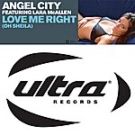 Angel City Love Me Right (Oh Sheila) (7-Track Maxi-Single)