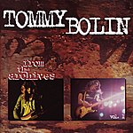 Tommy Bolin From The Archives, Vol. 1 (Remastered)