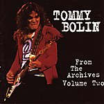 Tommy Bolin From The Archives, Vol.2 (Remastered)
