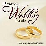 Laura Harmonia Wedding Music