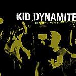 Kid Dynamite Shorter, Faster, Louder