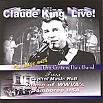 Claude King Claude King Live!
