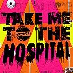 The Prodigy Take Me To The Hospital (7-Track Maxi-Single)